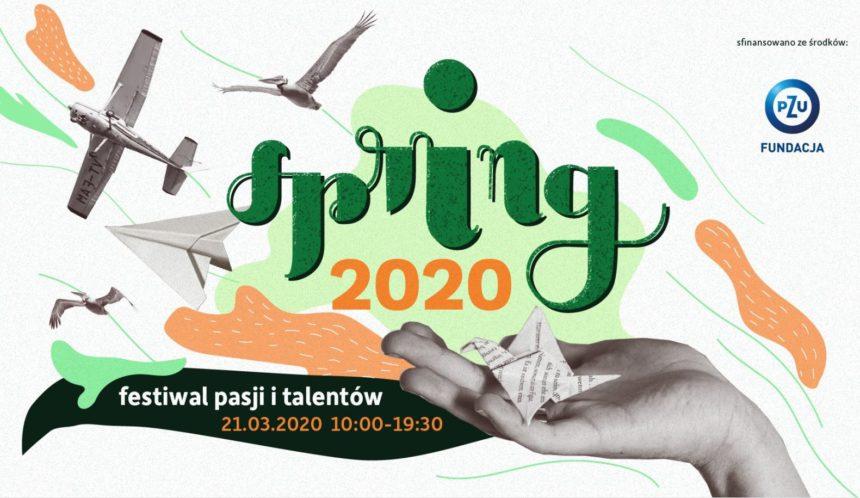 Festiwal Pasji i Talentów SPRING