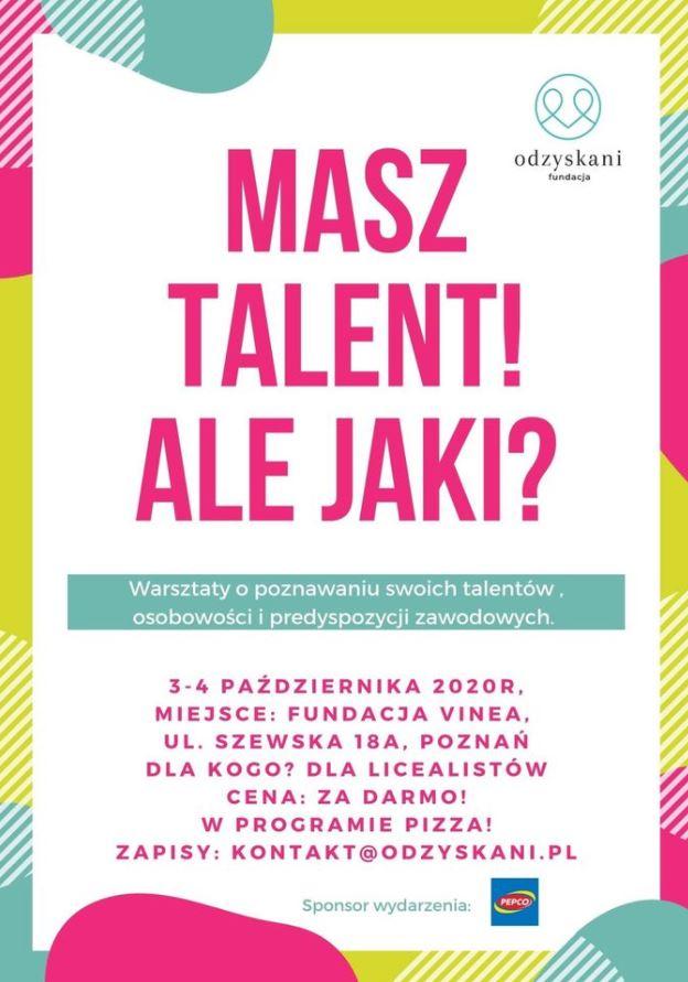 Masz talent! Ale jaki? - plakat warsztatów Fundacji Odzyskani